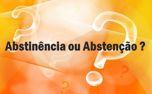abstinência ou abstenção